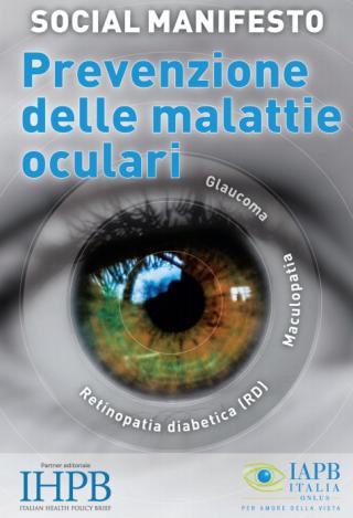 Prevenzione  iapb  vista  occhi  retinopatia  manifesto  maculopatia  glaucoma  cecità  screening